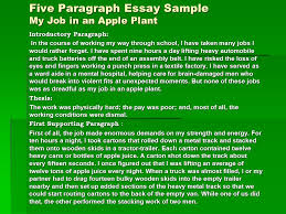 five paragraph essay sample my job in an apple plant introductory  1 five paragraph essay sample