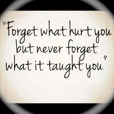 Famous Quotes On Love And Life About Forget What Hurt You Hover Me Stunning Famous Quotes About Love And Life