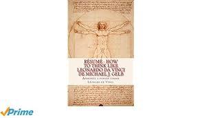 Amazon Résumé How To Think Like Leonardo Da Vinci De Michael Amazing Leonardo Da Vinci Resume
