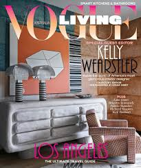 Kelly Wearstler guest edited Vogue Living's March/April 2018 issue ...
