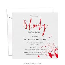 Bloody Good Time Birthday Invitation Scary Themed Party Murder Mystery Blood Splatter Blood Gore Goth Spooky Costume Party Horror Night