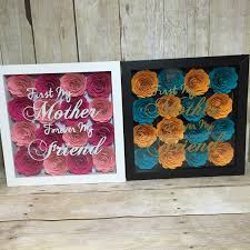 First My Mother Forever My Friend Flower Shadow Box. Great for Mom or  Grandma. Mother's Day gift for mom.