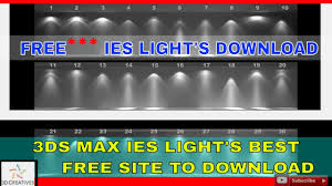 Light Downloads Movies 3ds Max Ies Lights Free Download Import In 3ds Max Tutorials
