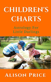 Astrology Charts For Children Childrens Charts Astrology For Little Darlings Kindle