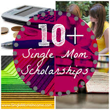 legitimate places you can apply for single moms scholarships  single mom scholarships