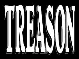Image result for pics of treason