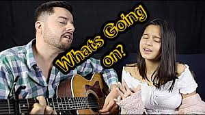 What's going on? Acoustic cover by Jorge & Alexa Narvaez ...