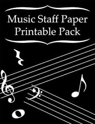 Music Paper Print Music Staff Paper Printable Pack
