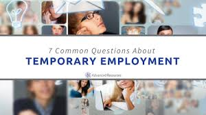 Questions About Employment Considering Temp Work 7 Common Questions About Temporary Employment