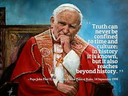 Pope John Paul Ii Quotes Interesting St Pope John Paul II Quote About Truth Ideal Quotes