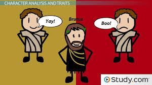 character of brutus in julius caesar traits analysis video character of brutus in julius caesar traits analysis video lesson transcript com