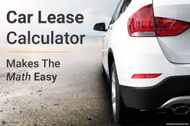 car leases calculator car lease calculator