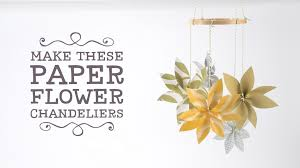 papercraft how to make paper flower chandeliers