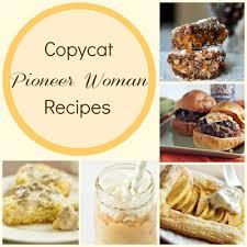July 12, 2020 by erin cullum. 22 Copycat Pioneer Woman Recipes Allfreecopycatrecipes Com