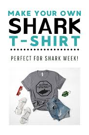 Website Where You Can Make Your Own Shirts Make A Shark T Shirt Using One Of Two Methods Winter Sparrow