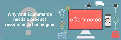 Recommendation Engine Why Your Ecommerce Needs A Product Recommendation Engine