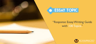 engaging response essay topics a response essay writing guide 100 topics