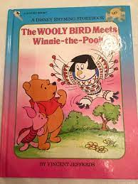 The Wooly Bird Meets Winnie-The-Pooh: Jefferds, Vincent H.: 9780307133014:  Books - Amazon.ca