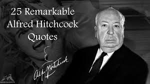 Alfred Hitchcock Quotes Magnificent 48 Remarkable Alfred Hitchcock Quotes MagicalQuote