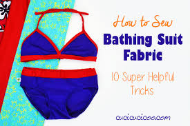 Design Your Own Swimwear Line How To Sew Bathing Suit Fabric 10 Best Tips Tricks