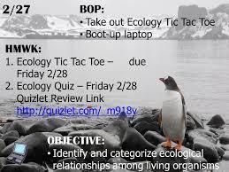 ecology quiz friday 2 28 quizlet review link quizlet com m918v quizlet com m918v 2 27 objective identify and categorize ecological