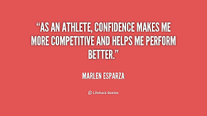 Confidence Quotes For Athletes. QuotesGram