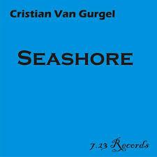 Seashore Cristian Van Gurgel Download And Listen To The Album