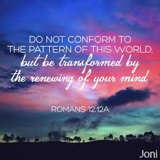 Do Not Conform To The Pattern Of This World Amazing Design Ideas