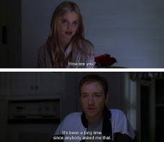 Quotes From American Beauty Best of Quote From American Beauty View From My Window Life Pinterest