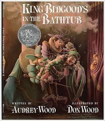 king bidgood s in the bathtub by audrey wood don wood paperback barnes noble