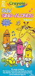 Crayola Sing-A-Longs, Vol. 1