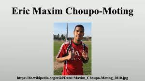 Eric Maxim Choupo-Moting - YouTube