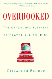 travel and tourism essay essay on travel travel humor packing for  overbooked book by elizabeth becker official publisher page overbooked book by elizabeth becker official publisher page