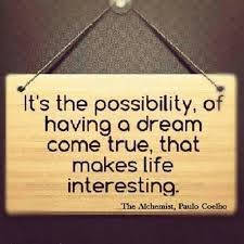 what was the message paulo coelho wanted to convey in the  it s the possibility of having a dream come true that makes life interesting paulo coelho the alchemist