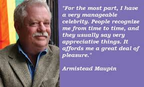 Image gallery for : armistead maupin quotes
