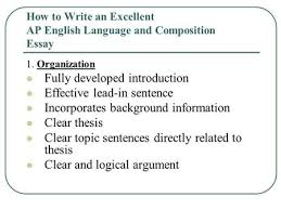 english iv composition second semester the writing process ppt  how to write an excellent ap english language and composition essay