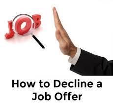 Rejecting A Job Offer After Accepting It Sample Decline Job Offer Letter