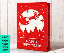 Happy New Year Card Svg Santa Card Svg Template New Year Invitation Papercut Card Printable Santa Reindeer Svg Santa Claus Svg
