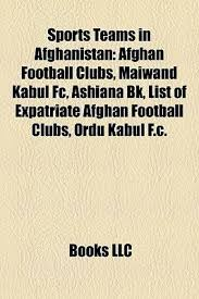 list of sports teams sports teams in afghanistan afghan football clubs maiwand kabul fc