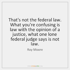 Roy Moore Quotes Gorgeous Roy Moore Quotes StoreMyPic