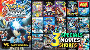 Pokemon Movies in India List   Tamil   Specials Shorts Films in Indian  Cinemas   Television Premiere - YouTube