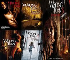 Wrong Turn 1-6  (2003-2014)