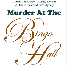 Murder At The Bingo Hall | Curtain Time Players