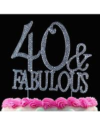 Summers Hottest Sales On 40th Birthday Cake Topper 40 And Fabulous