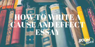 boom essays blog for new information wide how to write a cause and effect essay