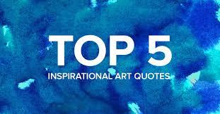 Inspirational Art Quotes Cool Inspirational Art Quotes Frame Destination Blog