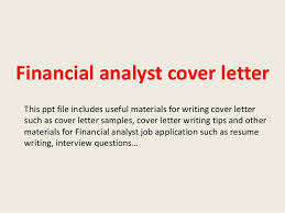 financial analyst cover letter this ppt file includes useful materials for writing cover letter such as financial analyst cover letter
