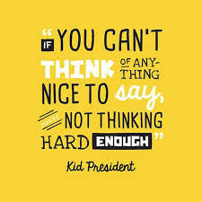 Beautiful Quotes For Kids Best Of 24 Kid President Quotes To Live By