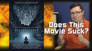 Dream Catcher Movie Dreamcatcher 100 Does This Movie Suck YouTube 96