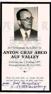 Sterbebilder: Arco auf Valley, Anton Graf, * 05 FEB 1897, +29 JUN 1945:  ADLER Heraldisch-Genealogische Gesellschaft, Wien